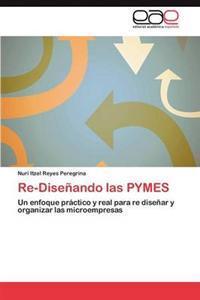 Re-Disenando Las Pymes