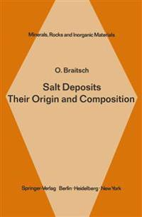Salt Deposits Their Origin and Composition