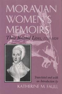 Moravian Women's Memoirs