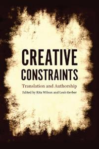 Creative Constraints: Translation and Authorship