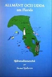 Allmänt och udda : om Florida - Gunnel Fjellström | Laserbodysculptingpittsburgh.com
