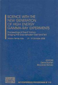 Science With the New Generation of High Energy Gamma-Ray Experiments