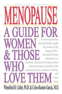 Menopause: A Guide for Women & Those Who Love Them