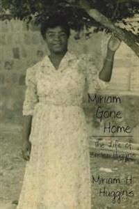 Miriam Gone Home: the Life of Sister Hu