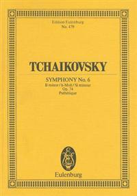 "Symphony No. 6 in B Minor, Op. 74b ""pathetique"": Study Score"