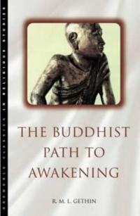 The Buddhist Path to Awakening
