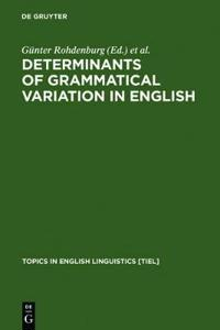 Determinants of a Grammatical Variation