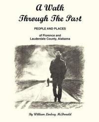 A Walk Through The Past