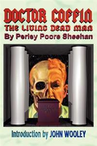Doctor Coffin: The Living Dead Man