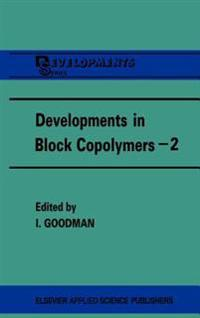 Developments in Block Copolymers - 2