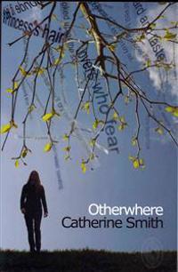 Otherwhere. Catherine Smith