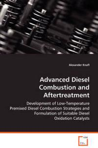 Advanced Diesel Combustion and Aftertreatment