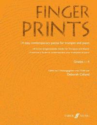 Fingerprints, Grades 1-4: 14 Easy Contemporary Pieces for Trumpet and Piano