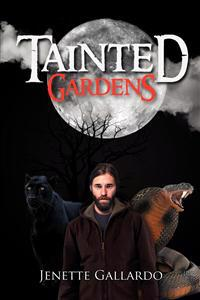 Tainted Gardens