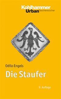 Die Staufer: Mit Literaturnachtragen Von Gerhard Lubich