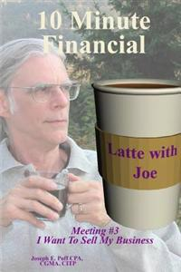 I Want to Sell My Business: Financial Latte