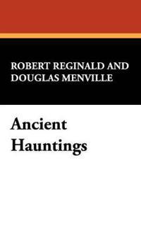 Ancient Hauntings