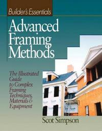 Advanced Framing Methods