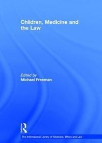 Children, Medicine and the Law