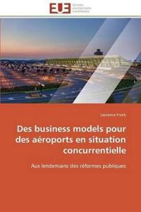 Des Business Models Pour Des Aeroports En Situation Concurrentielle