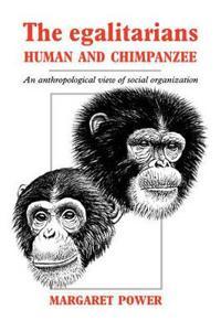 The Egalitarians-Human and Chimpanzee
