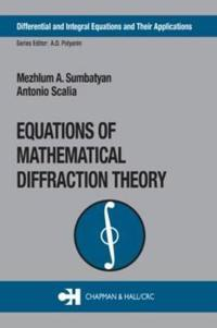 Equations of Mathematical Diffraction Theory