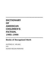 Dictionary of American Children's Fiction, 1995-1999