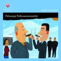 Pelastaja Pelkosenniemeltä (8 cd-levyä)