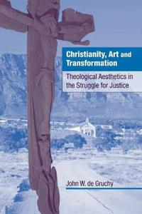 Christianity, Art and Transformation