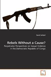 Rebels Without a Cause?