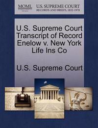 U.S. Supreme Court Transcript of Record Enelow V. New York Life Ins Co