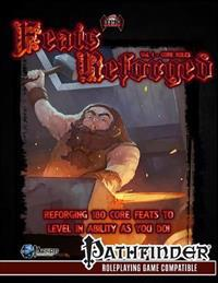 Feats Reforged, Vol. I: The Core Rules