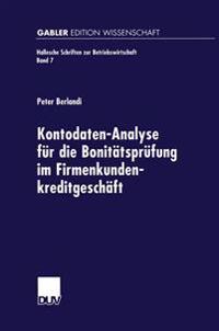 Kontodaten-Analyse für die Bonitätsprüfung im Firmenkundenkreditgeschäft