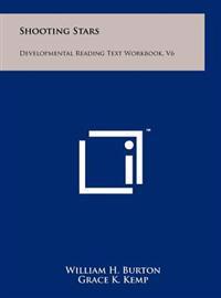 Shooting Stars: Developmental Reading Text Workbook, V6
