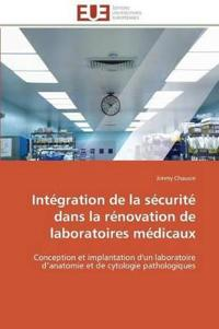 Int�gration de la S�curit� Dans La R�novation de Laboratoires M�dicaux