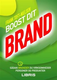 Boost dit brand