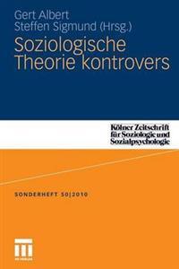 Soziologische Theorie Kontrovers