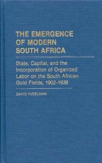 The Emergence of Modern South Africa