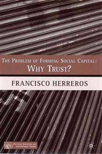 The Problem of Forming Social Capital