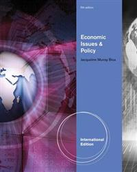Economic Issues and Policy, International Edition (with InfoApps 2-Semester Printed Access Card)