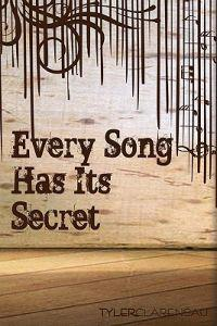 Every Song Has Its Secret