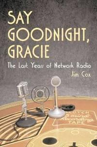 Say Goodnight, Gracie