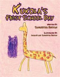 Kukola's First School Day