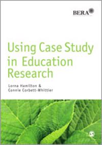Using Case Study in Education Research