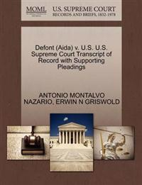 Defont (Aida) V. U.S. U.S. Supreme Court Transcript of Record with Supporting Pleadings