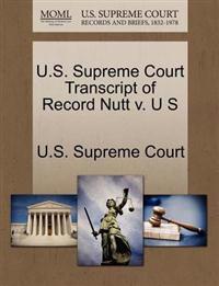 U.S. Supreme Court Transcript of Record Nutt V. U S
