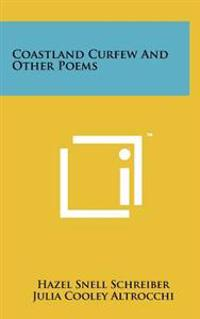Coastland Curfew and Other Poems