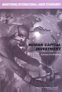 Monitoring International Labor Standards: Human Capital Investment
