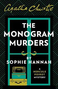Monogram murders - the new hercule poirot mystery