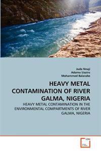 Heavy Metal Contamination of River Galma, Nigeria